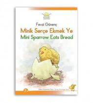 Minik Serçe Ekmek Ye