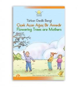 Çiçek Açan Ağaç Bir Annedir