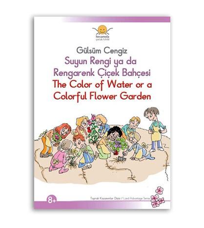 Suyun Rengi ya da Rengarenk Çiçek Bahçesi