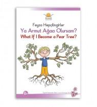 Ya Armut Ağacı Olursam?