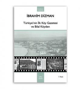 Türkiye'nin İlk Köy Gazetesi ve Bilal Köyden