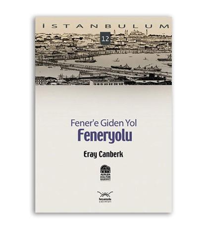 Fener'e Giden Yol: Feneryolu