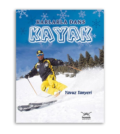 Karlarla Dans Kayak