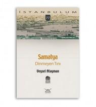 """Samatya """"Dinmeyen Tını'"""