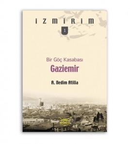 Bir Göç Kasabası Gaziemir