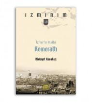 İzmir'in Kalbi Kemeraltı