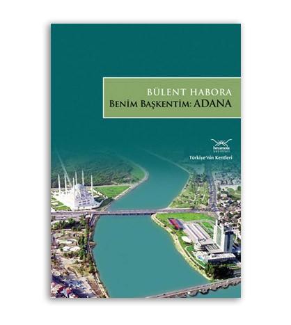 Benim Başkentim Adana