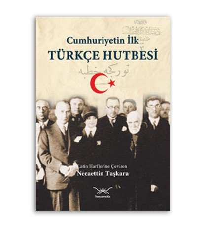 ilk türkçe hutbe
