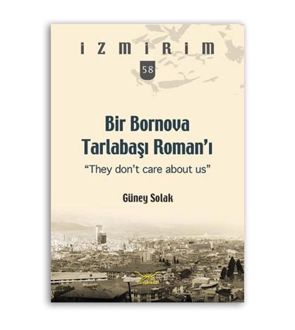Bir Bornova Tarlabaşı Roman'ı