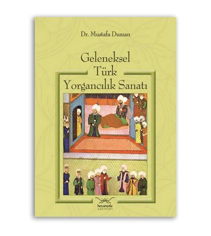 Geleneksel Türk Yorgancılık Sanatı