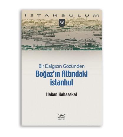 Boğaz'ın Altındaki İstanbul