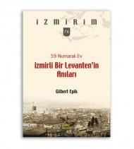 İzmirli Bir Levanten'in Anıları